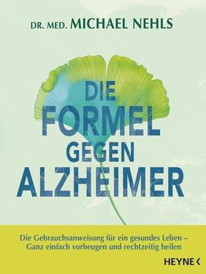 cover image of Die Formel gegen Alzheimer