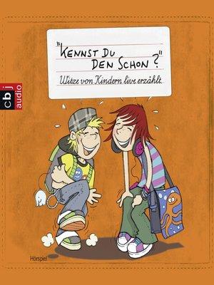 cover image of Kennst Du den schon?
