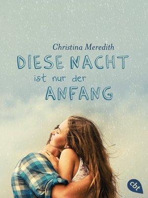cover image of Diese Nacht ist nur der Anfang