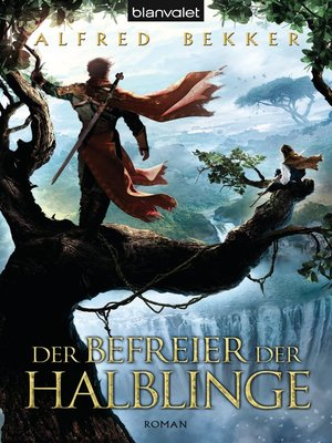 cover image of Der Befreier der Halblinge