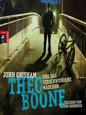 cover image of Theo Boone und das verschwundene Mädchen -