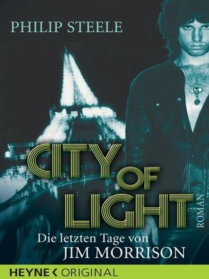 cover image of City of Light--Die letzten Tage von Jim Morrison