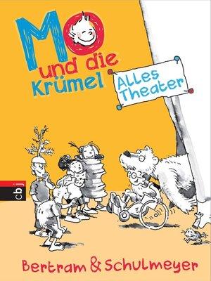 cover image of Mo und die Krümel--Alles Theater