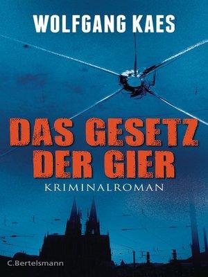 cover image of Das Gesetz der Gier