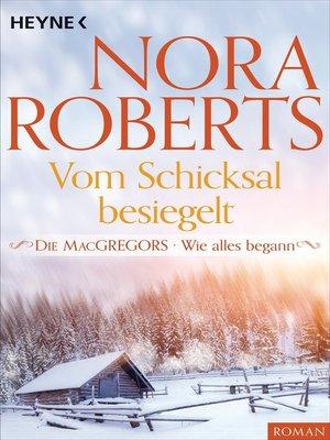 cover image of Die MacGregors--Wie alles begann. Vom Schicksal besiegelt