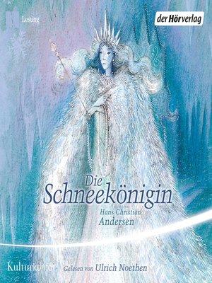 cover image of Die Schneekönigin