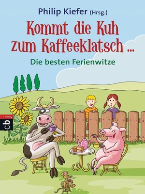 cover image of Kommt die Kuh zum Kaffeeklatsch ...