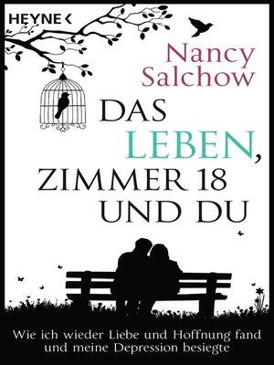 cover image of Das Leben, Zimmer 18 und du