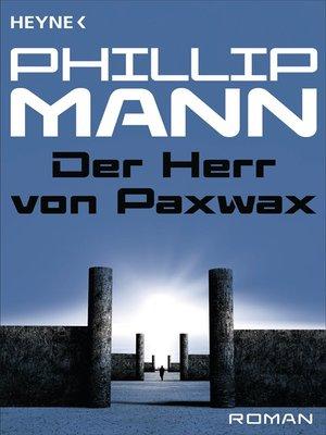 cover image of Der Herr von Paxwax -