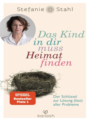 cover image of Das Kind in dir muss Heimat finden