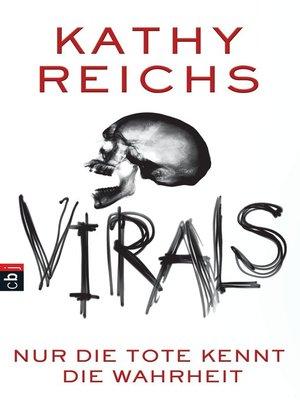 cover image of VIRALS--Nur die Tote kennt die Wahrheit