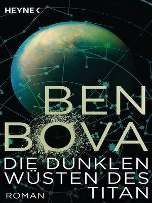 cover image of Die dunklen Wüsten des Titan