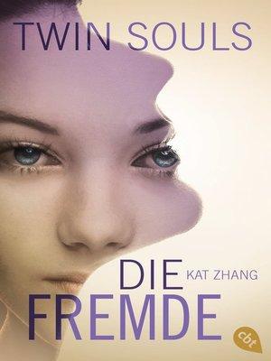 cover image of Twin Souls--Die Fremde