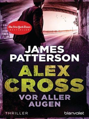 cover image of Vor aller Augen--Alex Cross 9 -