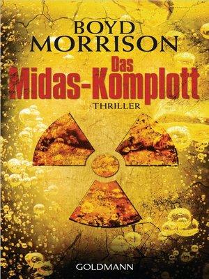 cover image of Das Midas-Komplott