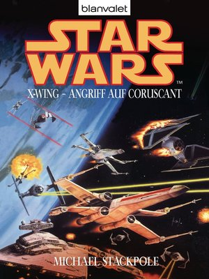 cover image of Star Wars. X-Wing. Angriff auf Coruscant