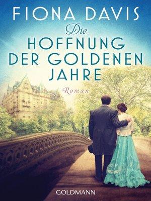 cover image of Die Hoffnung der goldenen Jahre