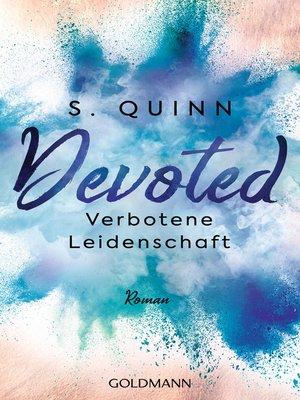 cover image of Devoted--Verbotene Leidenschaft