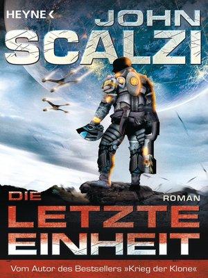 cover image of Die letzte Einheit