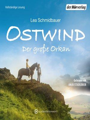 cover image of Ostwind--Der große Orkan