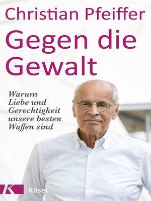 cover image of Gegen die Gewalt