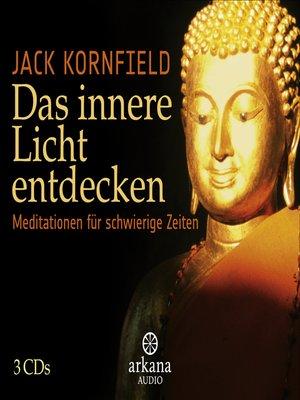 cover image of Das innere Licht entdecken