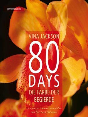cover image of 80 Days--Die Farbe der Begierde