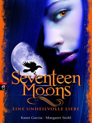cover image of Seventeen Moons--Eine unheilvolle Liebe