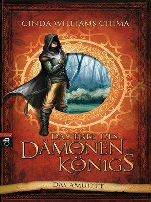 cover image of Das Erbe des Dämonenkönigs--Das Amulett
