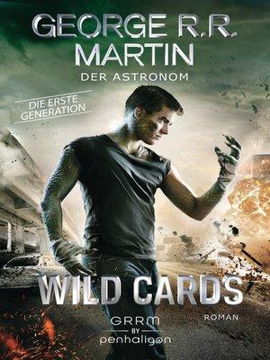 cover image of Wild Cards. Die erste Generation 03--Der Astronom