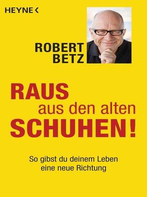 cover image of Raus aus den alten Schuhen!