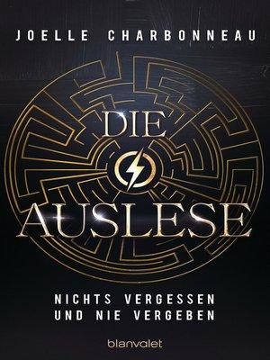cover image of Die Auslese--Nichts vergessen und nie vergeben