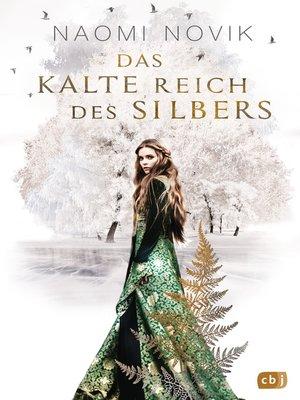 cover image of Das kalte Reich des Silbers