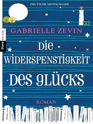 cover image of Die Widerspenstigkeit des Glücks