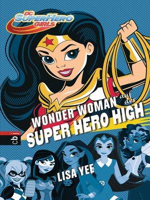 cover image of Wonder Woman auf der Super Hero High