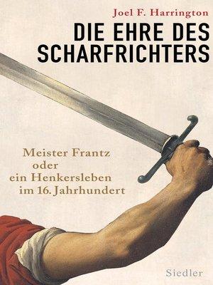 cover image of Die Ehre des Scharfrichters