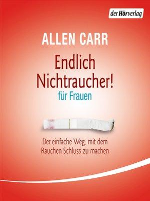 cover image of Endlich Nichtraucher--für Frauen