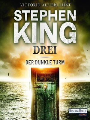 cover image of Der dunkle Turm – Drei (2)