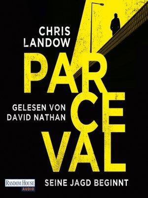 cover image of Parceval--Seine Jagd beginnt