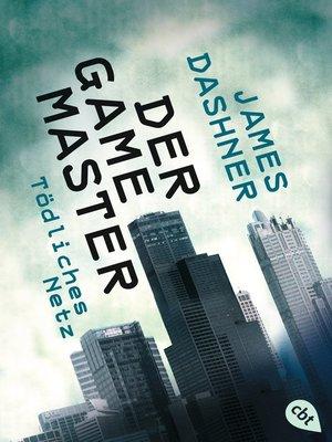 cover image of Der Game Master--Tödliches Netz