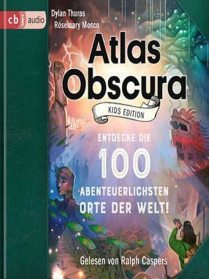 cover image of Atlas Obscura Kids Edition