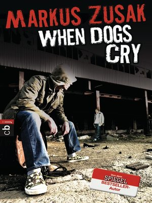 cover image of When Dogs Cry