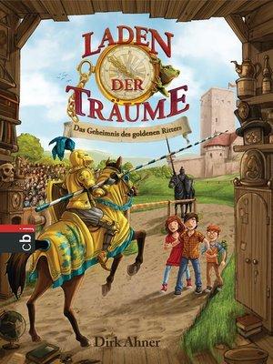 cover image of Laden der Träume--Das Geheimnis des Goldenen Ritters