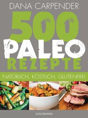 cover image of 500 Paleo-Rezepte