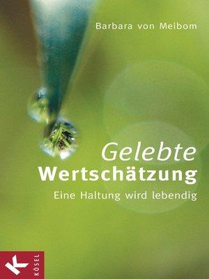 cover image of Gelebte Wertschätzung