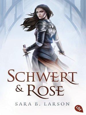 cover image of Schwert und Rose