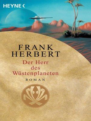cover image of Der Herr des Wüstenplaneten