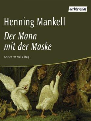 cover image of Der Mann mit der Maske