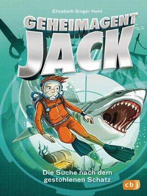 cover image of Geheimagent Jack--Die Suche nach dem gestohlenen Schatz