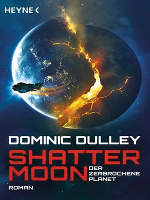 cover image of Shattermoon – Der zerbrochene Planet